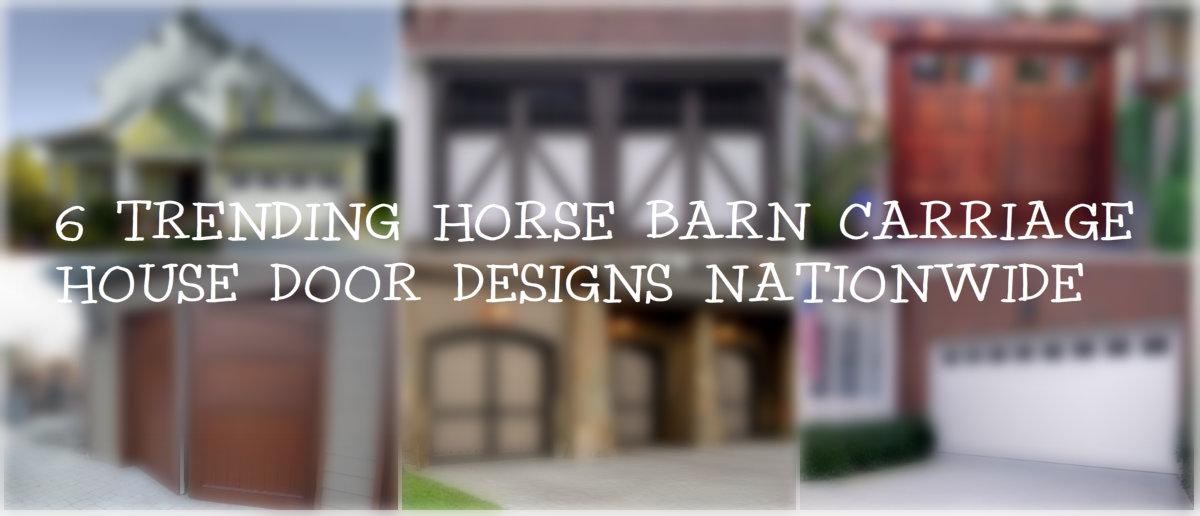 6 Trending Horse Barn Carriage House Door Designs Nationwide, Carriage Doors .