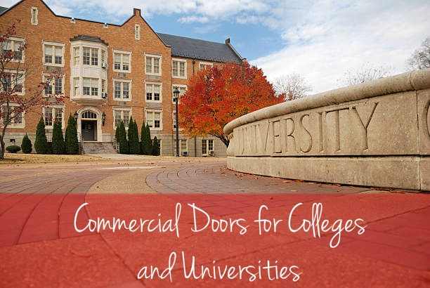 Commercial Doors for Colleges and Universities; University commercial door ;College commercial door