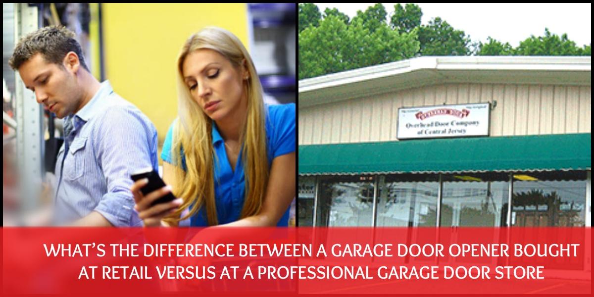 Garage Door Opener bought at retail versus at a professional garage store