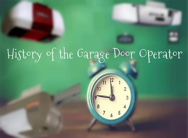 History of Garage Door Operator.jpg