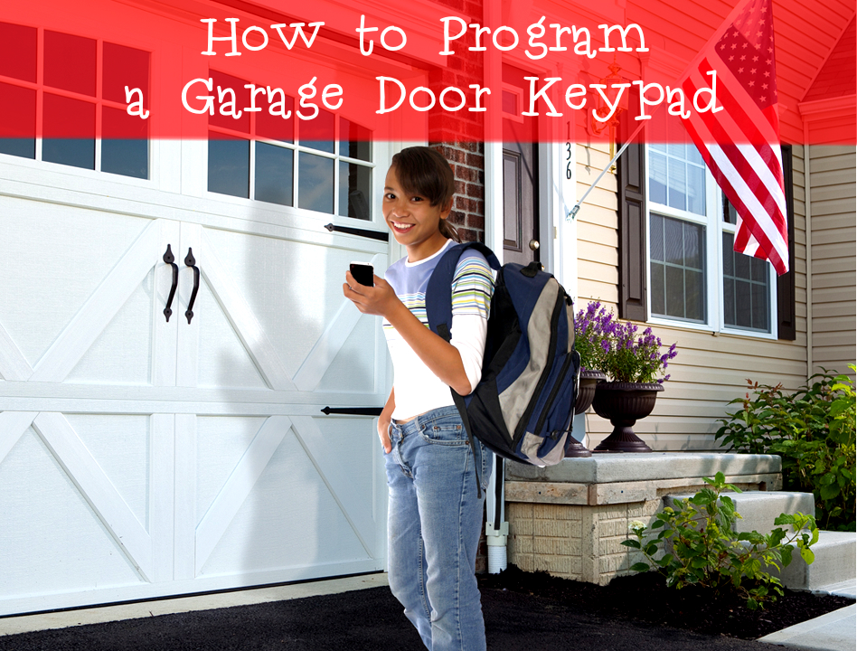 How to Program a Garage Door Keypad; Blogpost picture; garage door keypad control