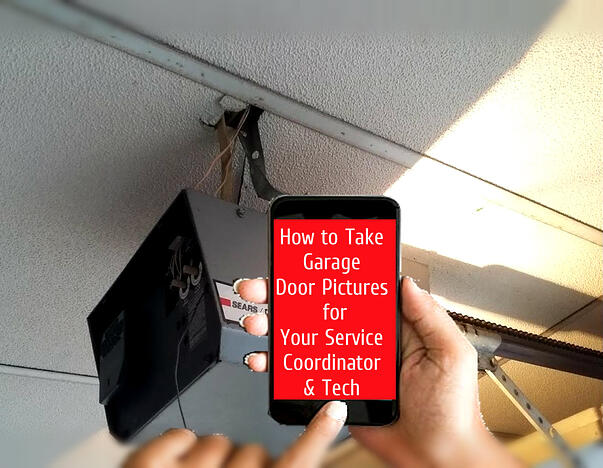 How to Take Garage Door Pictures for Your Service Coordinator & Tech; taking picture of a garage door opener for service call.