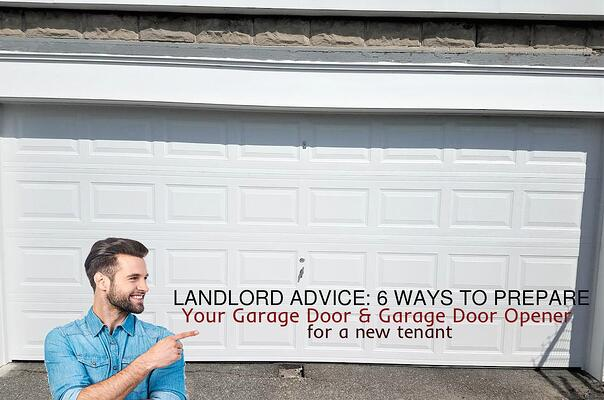 Landlord Advice 6 Ways to Prepare Your Garage Door & Garage Door Opener for a New Tenant; Raised Panel Garage Door.jpg