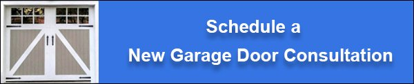 Schedule a New Garage Door Consultation