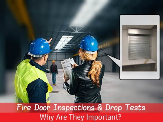 Fire Door Inspections & Drop Tests - Why Are They Important?